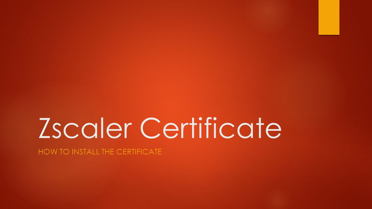How to INSTALL THE CERTIFICATE