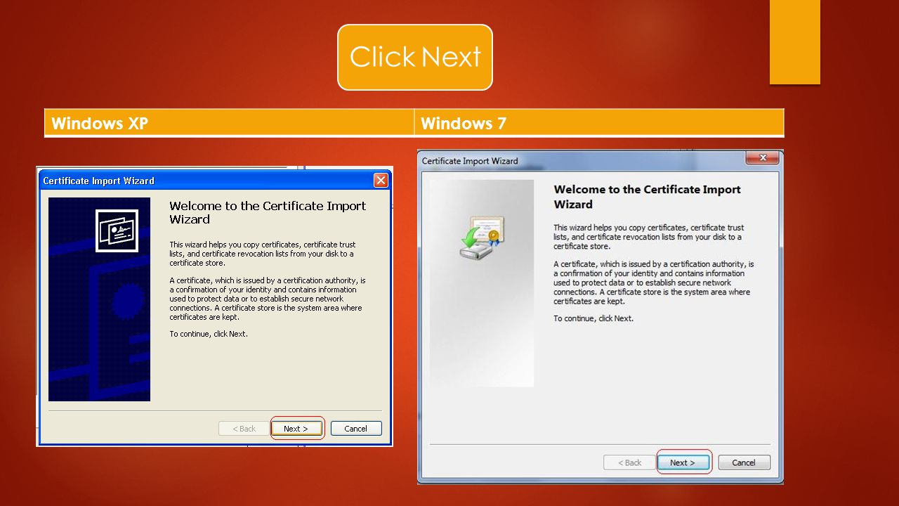 How to install the certificate ppt download 6 click next windows xp windows 7 1betcityfo Image collections