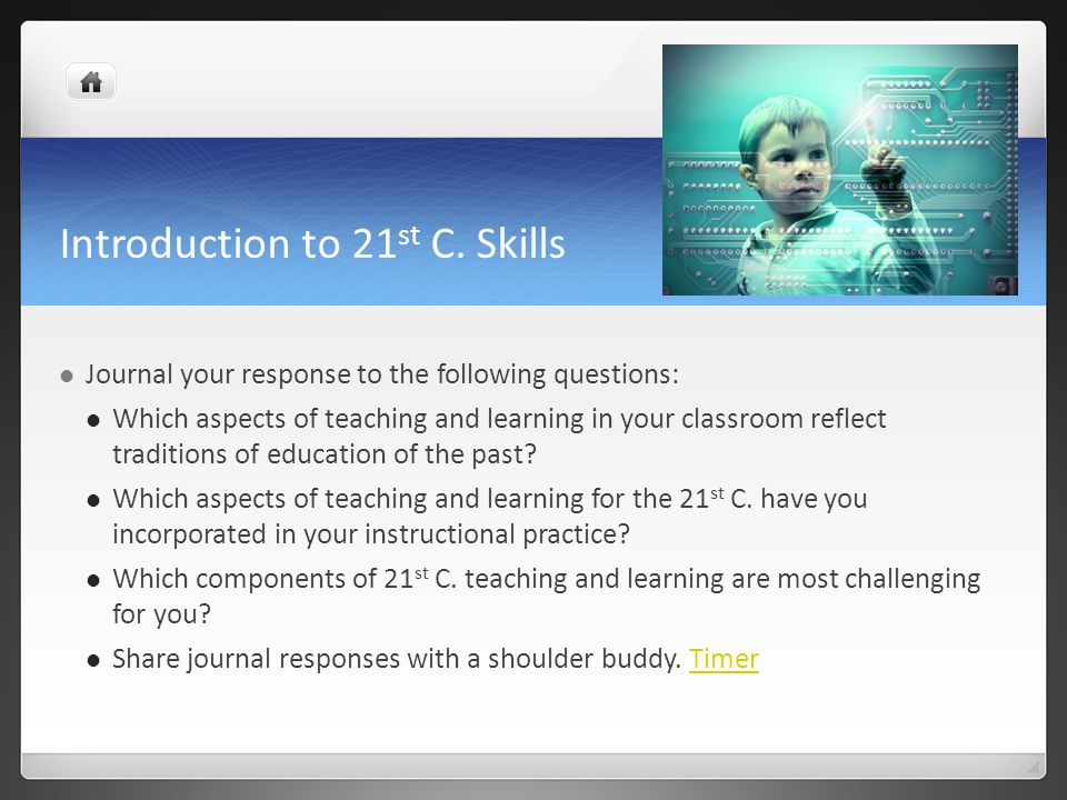 Introduction to 21st C. Skills