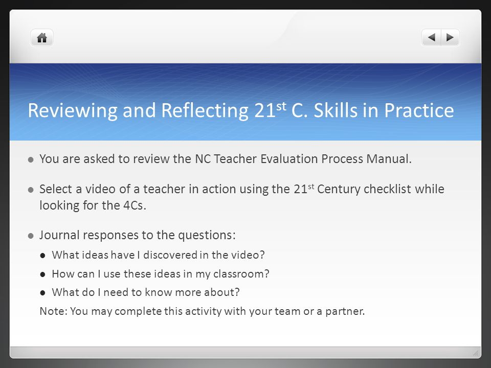 Reviewing and Reflecting 21st C. Skills in Practice