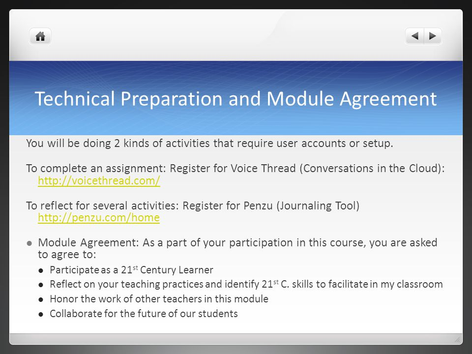 Technical Preparation and Module Agreement