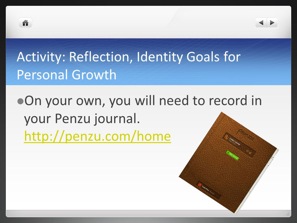 Activity: Reflection, Identity Goals for Personal Growth