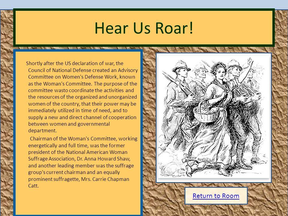 Hear Us Roar! Return to Room