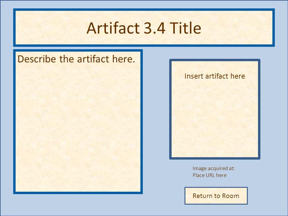 Artifact 3.4 Title Describe the artifact here. Insert artifact here