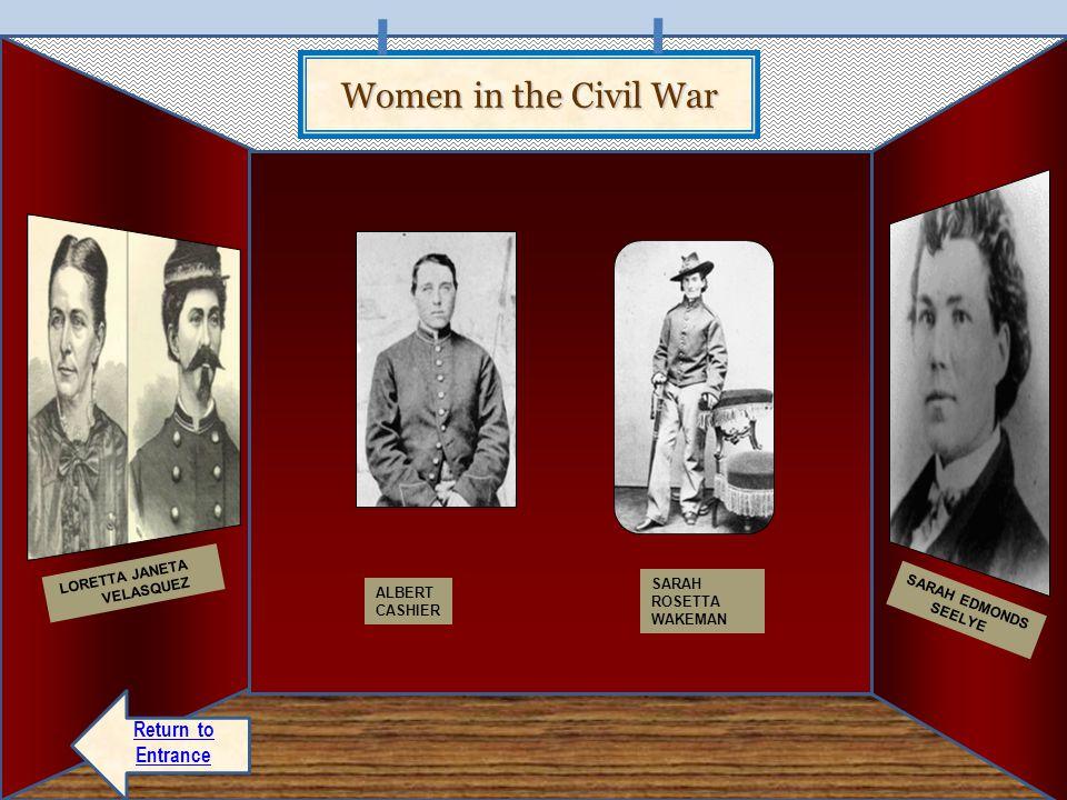 Women in the Civil War Return to Entrance LORETTA JANETA VELASQUEZ