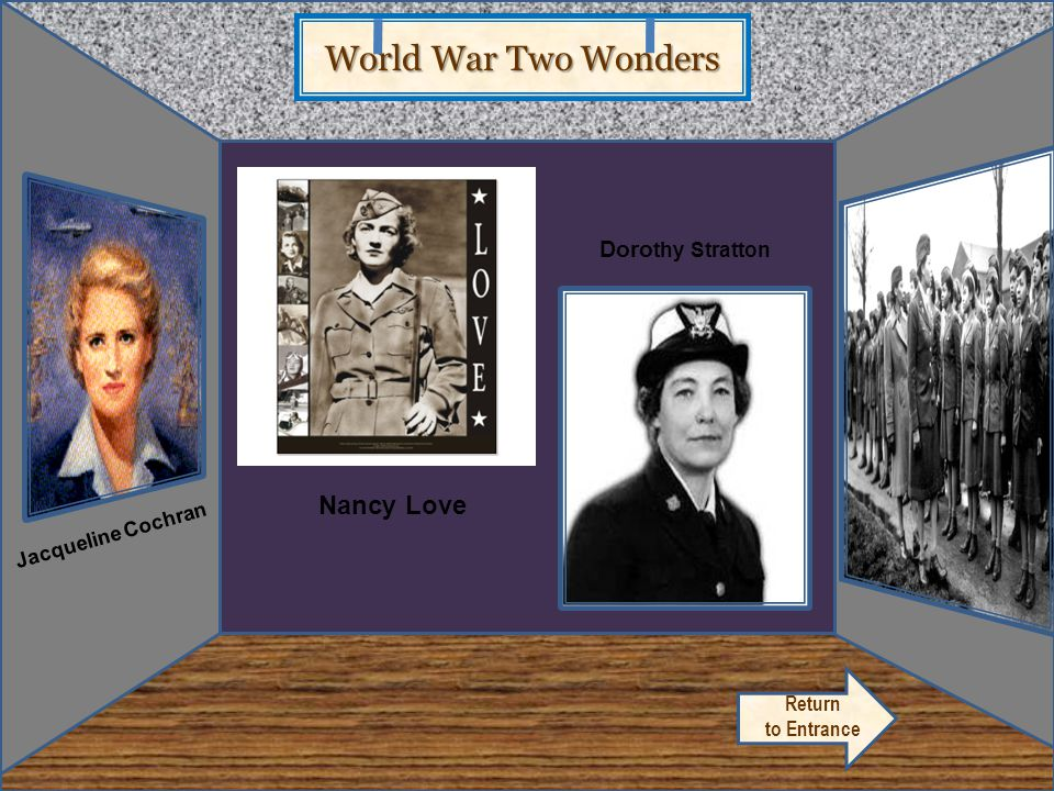 World War Two Wonders Artifact 4.2 Nancy Love Dorothy Stratton