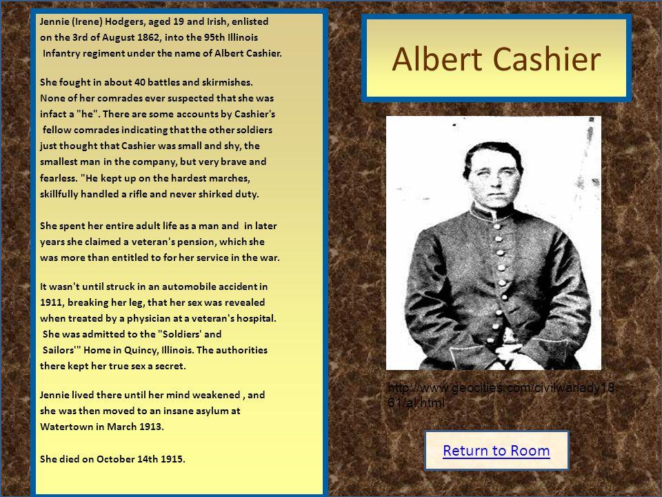 Albert Cashier Insert artifact here Return to Room