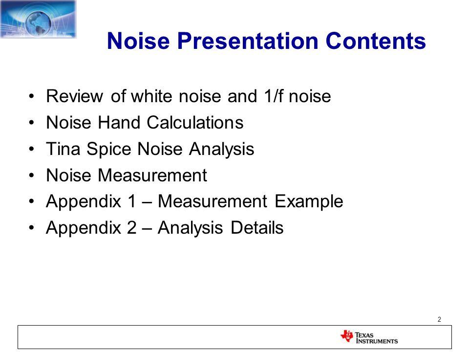 Noise Presentation Contents