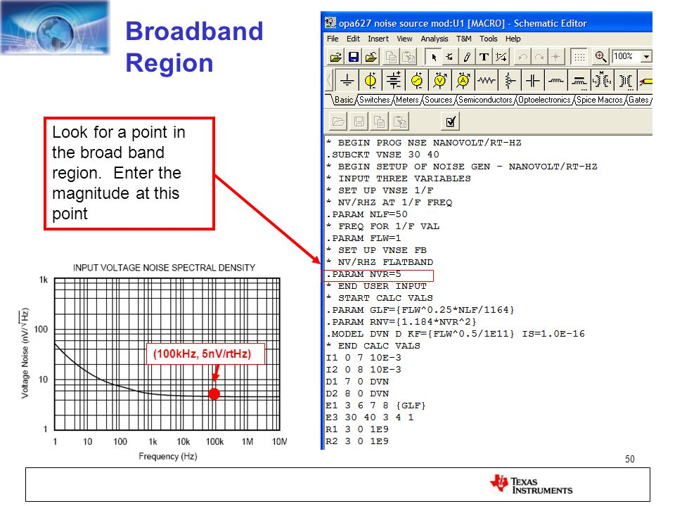 Broadband Region Look for a point in the broad band region. Enter the magnitude at this point.