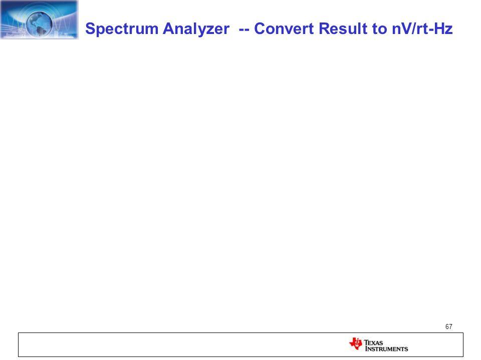 Spectrum Analyzer -- Convert Result to nV/rt-Hz