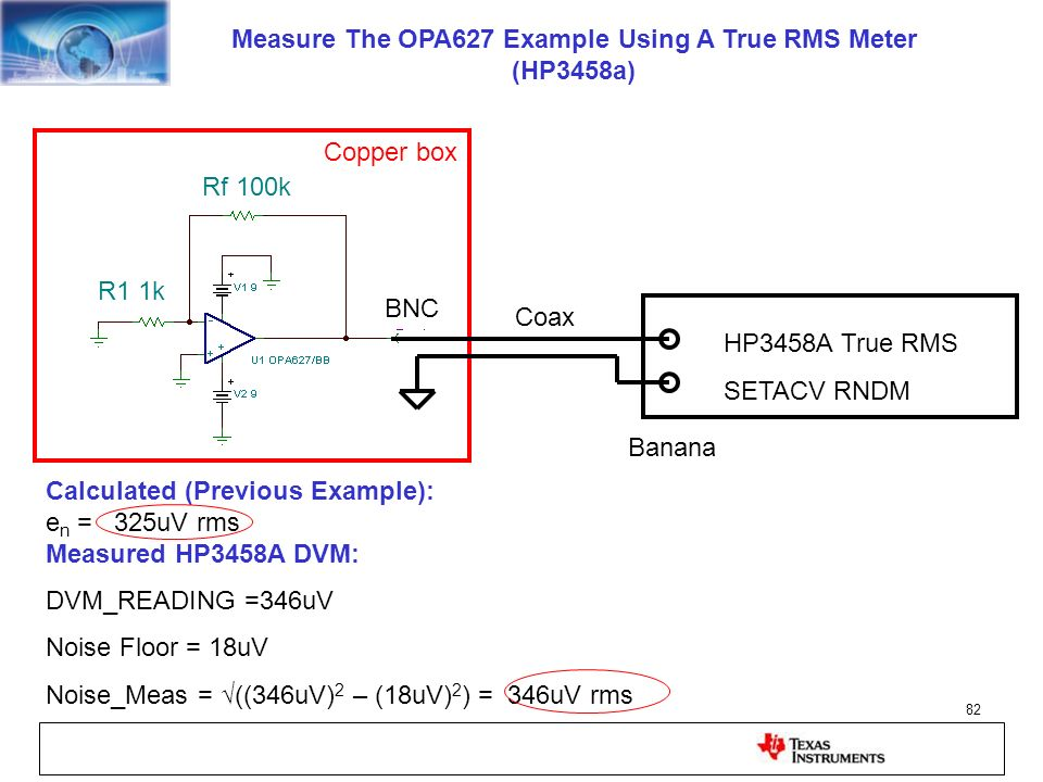 Measure The OPA627 Example Using A True RMS Meter (HP3458a)