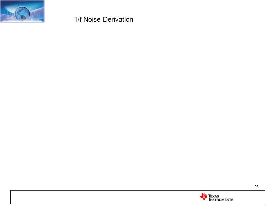 1/f Noise Derivation