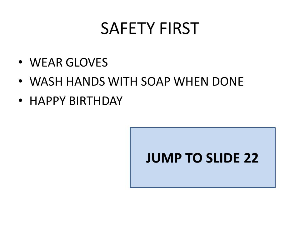 SAFETY FIRST JUMP TO SLIDE 22 WEAR GLOVES