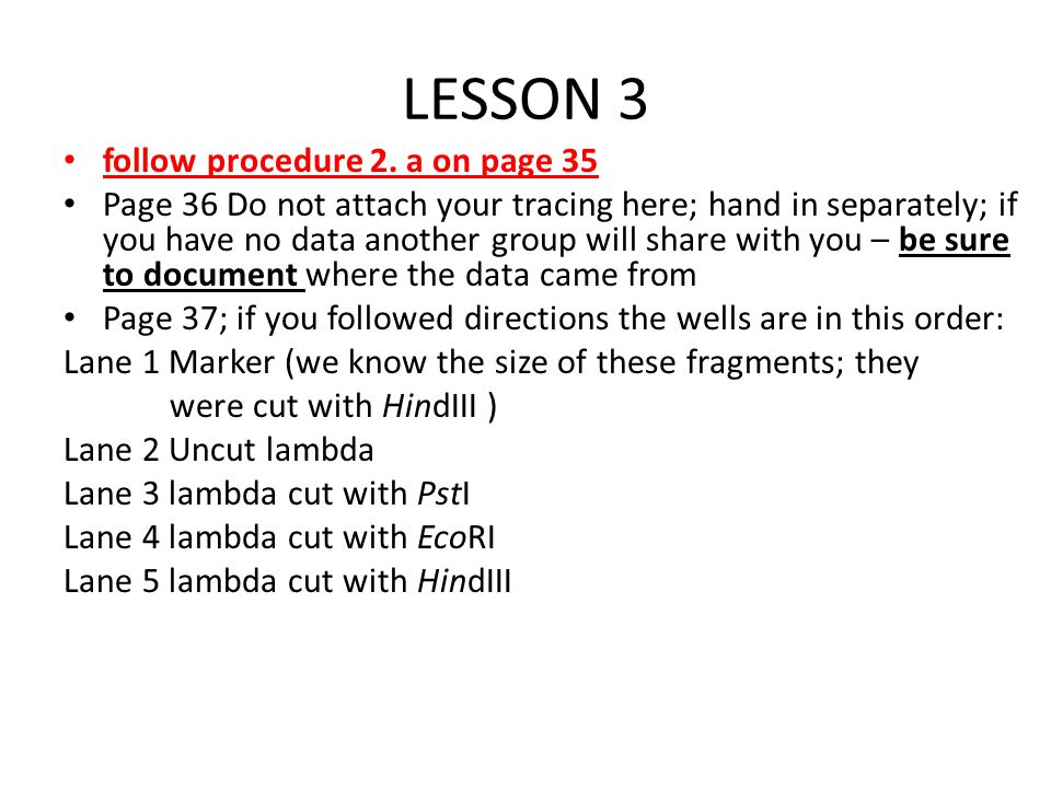 LESSON 3 follow procedure 2. a on page 35