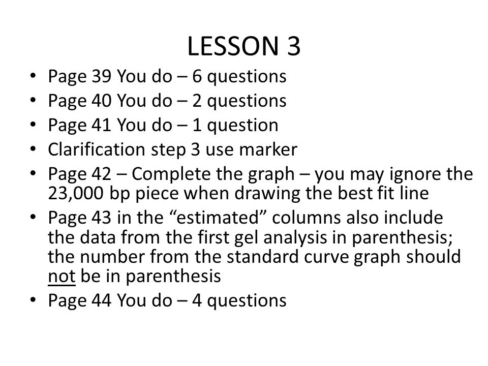 LESSON 3 Page 39 You do – 6 questions Page 40 You do – 2 questions
