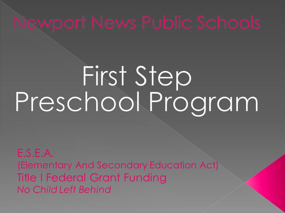 Newport News Public Schools First Step Preschool Program