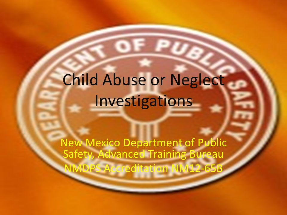 Child Abuse or Neglect Investigations
