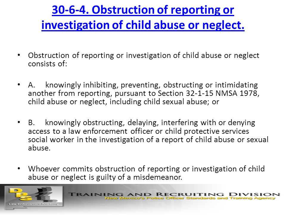 30-6-4. Obstruction of reporting or investigation of child abuse or neglect.