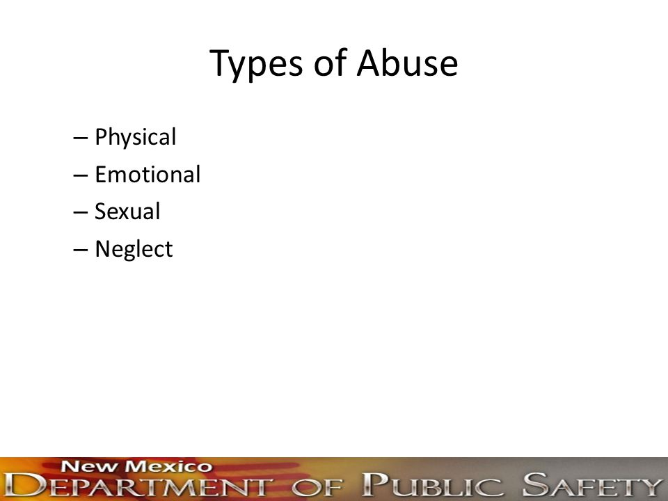 Types of Abuse Physical Emotional Sexual Neglect
