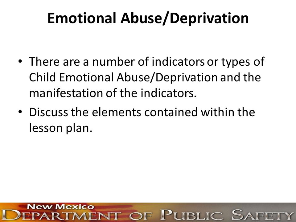 Emotional Abuse/Deprivation