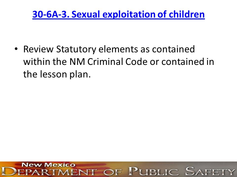30-6A-3. Sexual exploitation of children
