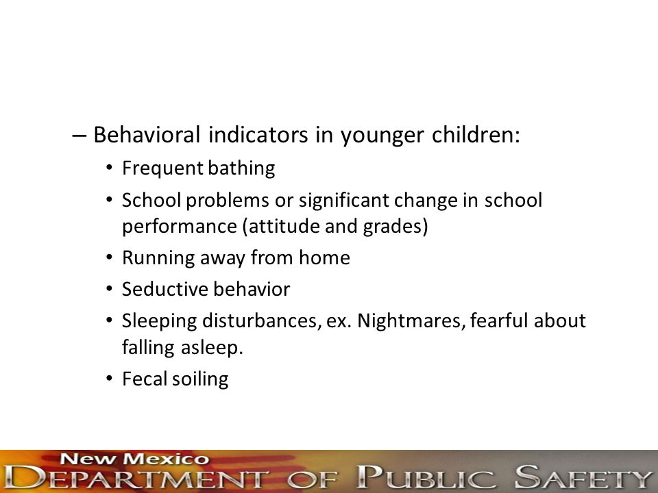 Behavioral indicators in younger children: