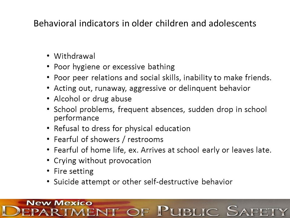 Behavioral indicators in older children and adolescents