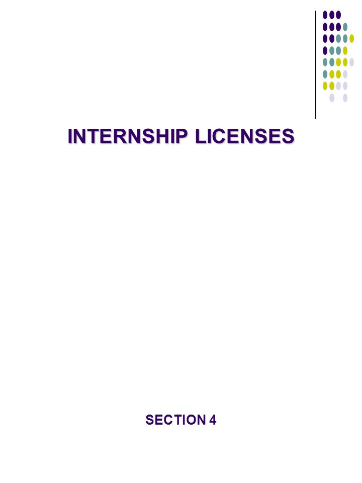 INTERNSHIP LICENSES SECTION 4