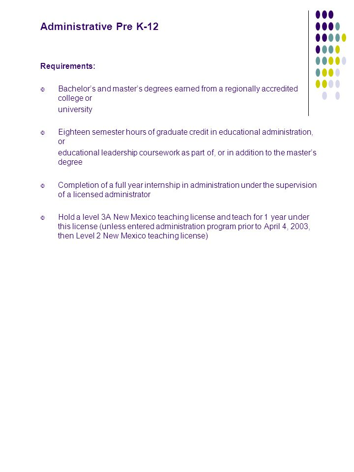 Administrative Pre K-12 Requirements: