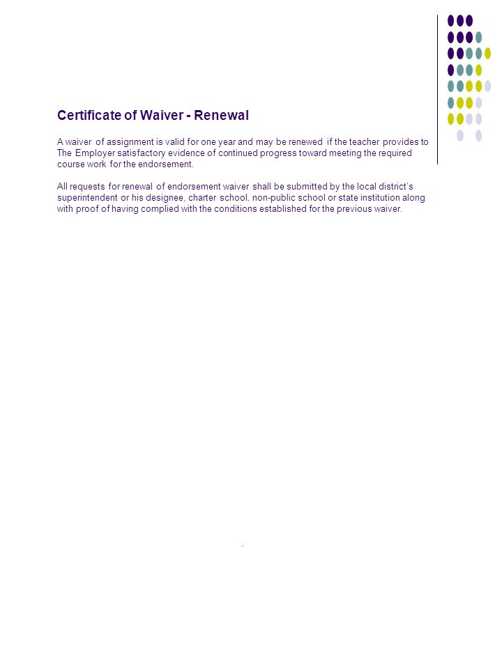 Certificate of Waiver - Renewal