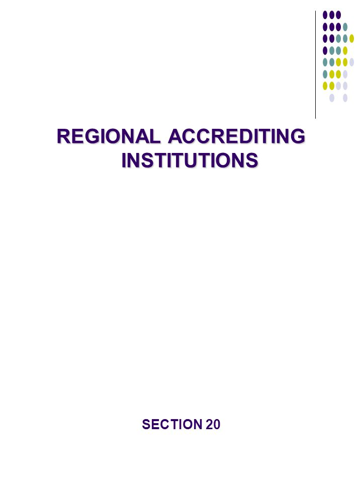REGIONAL ACCREDITING INSTITUTIONS