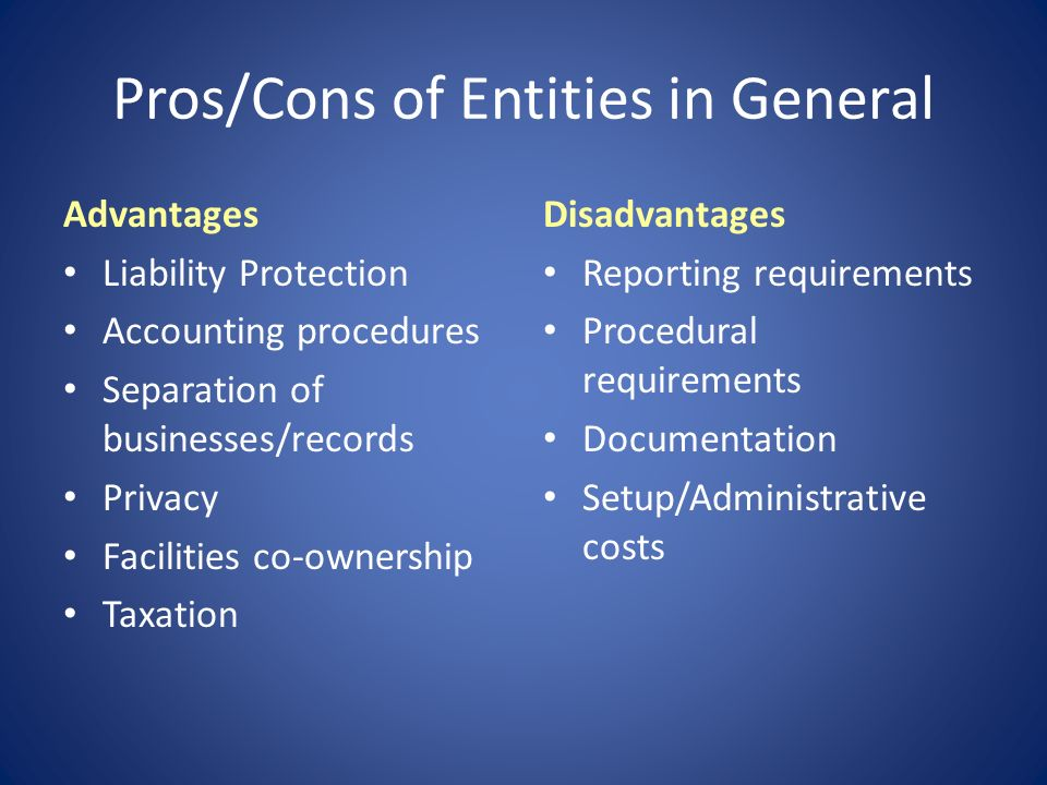 Pros/Cons of Entities in General