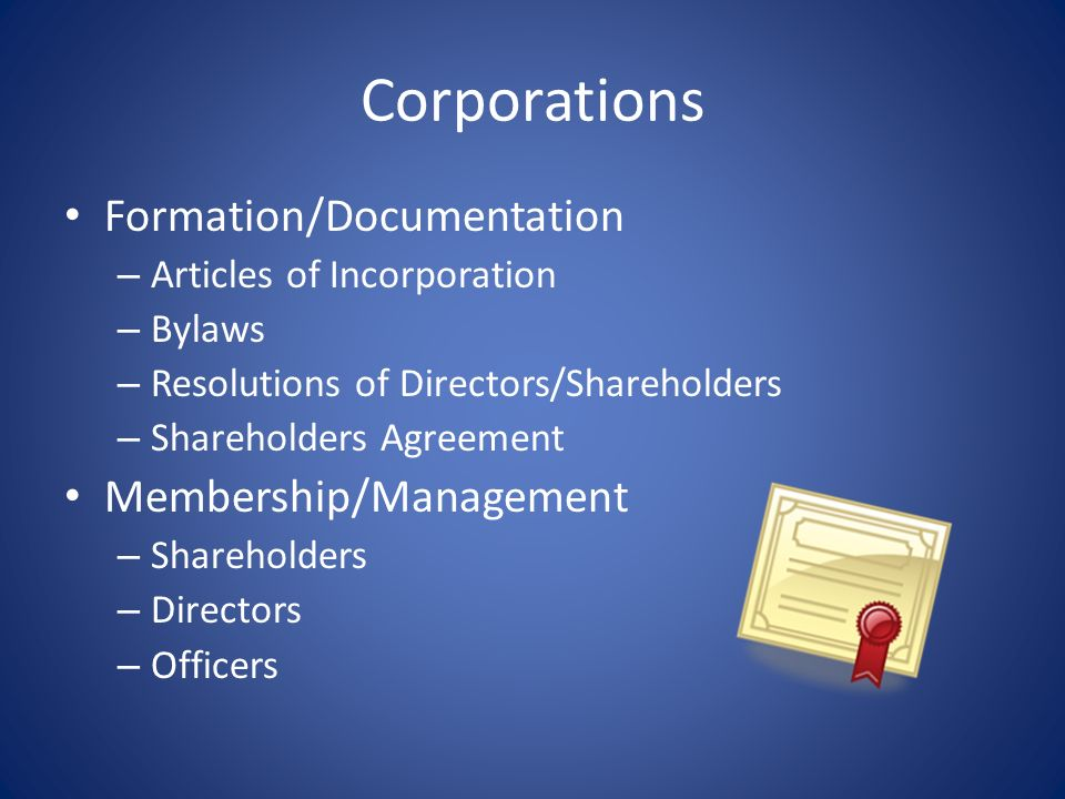 Corporations Formation/Documentation Membership/Management