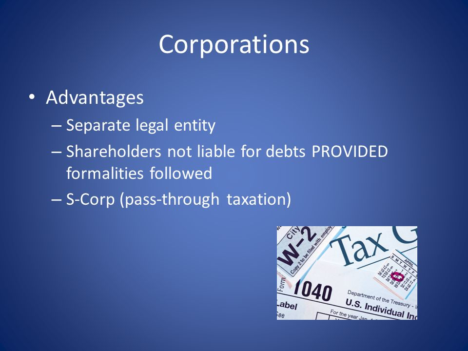 Corporations Advantages Separate legal entity