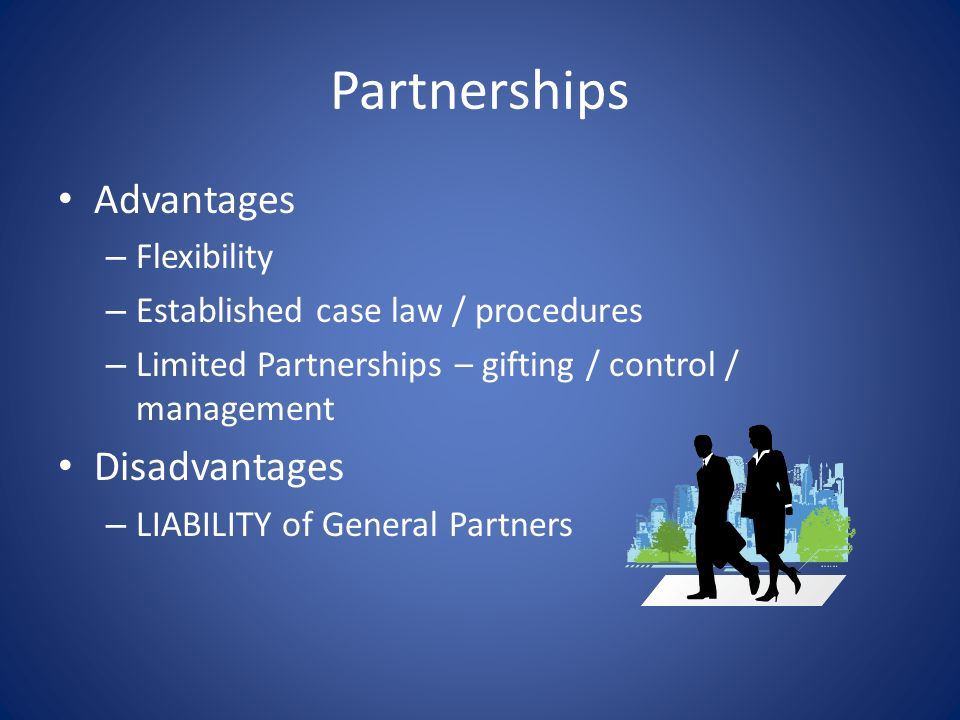 Partnerships Advantages Disadvantages Flexibility