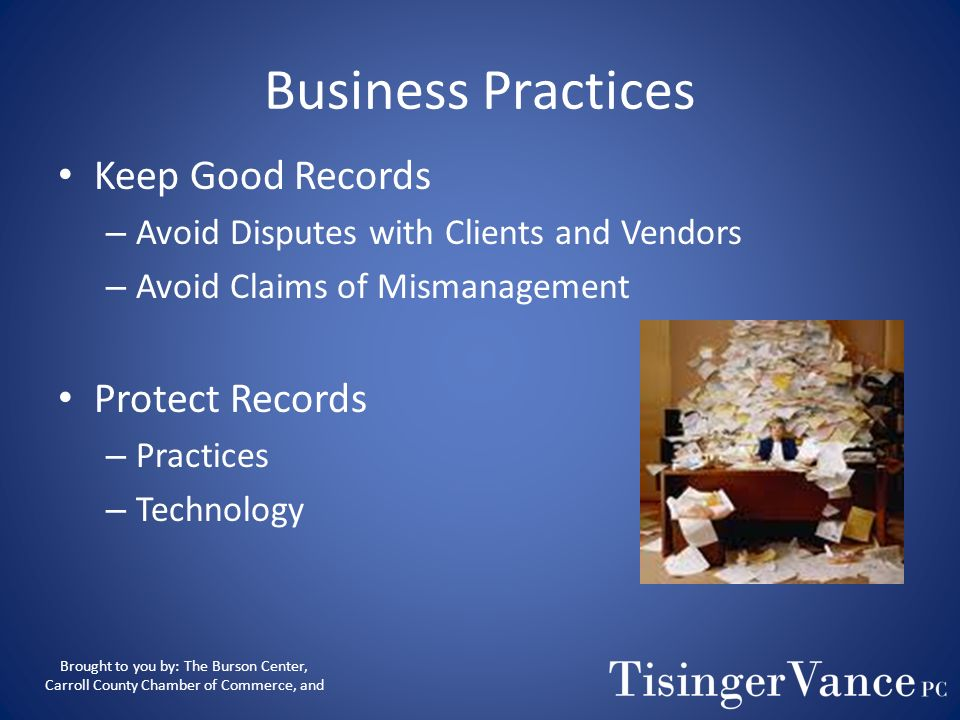 Business Practices Keep Good Records Protect Records