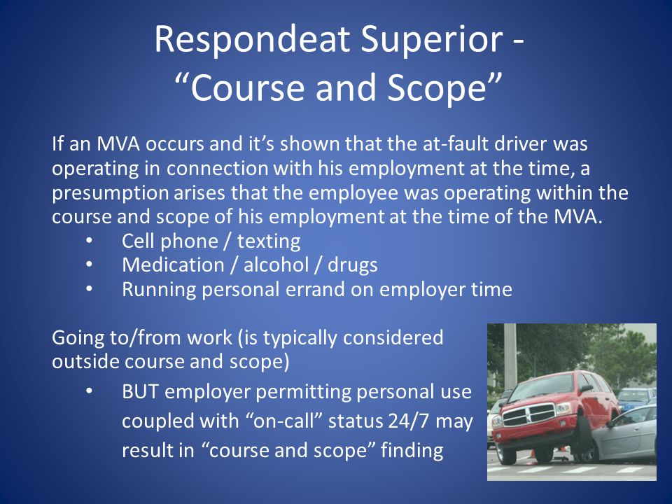 Respondeat Superior - Course and Scope