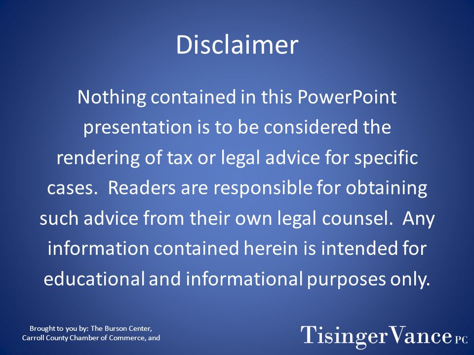 Disclaimer Nothing contained in this PowerPoint