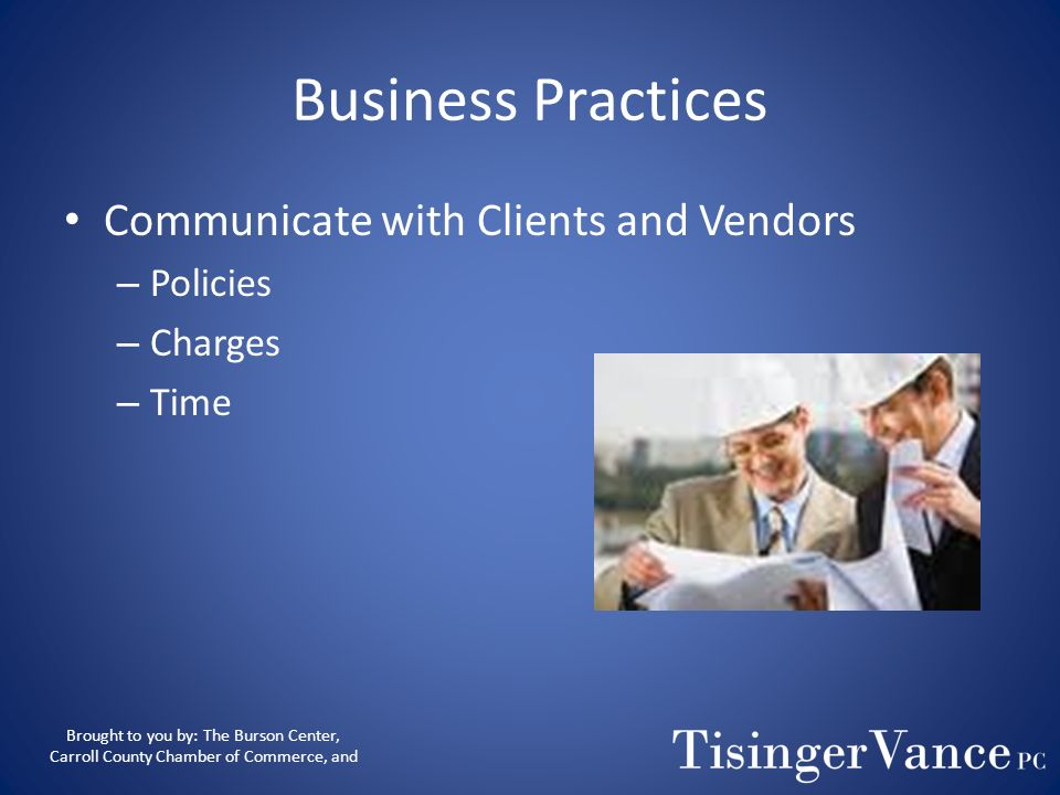 Business Practices Communicate with Clients and Vendors Policies