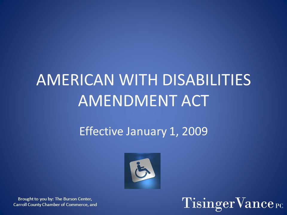 AMERICAN WITH DISABILITIES AMENDMENT ACT