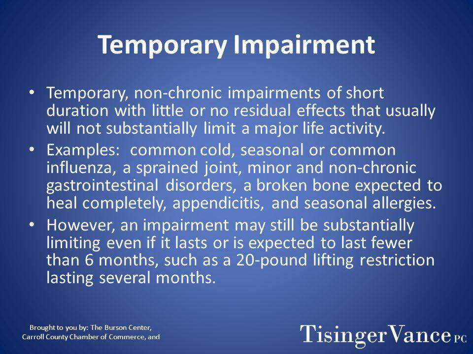 Temporary Impairment