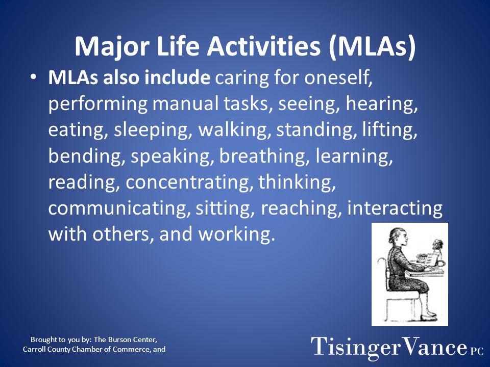 Major Life Activities (MLAs)