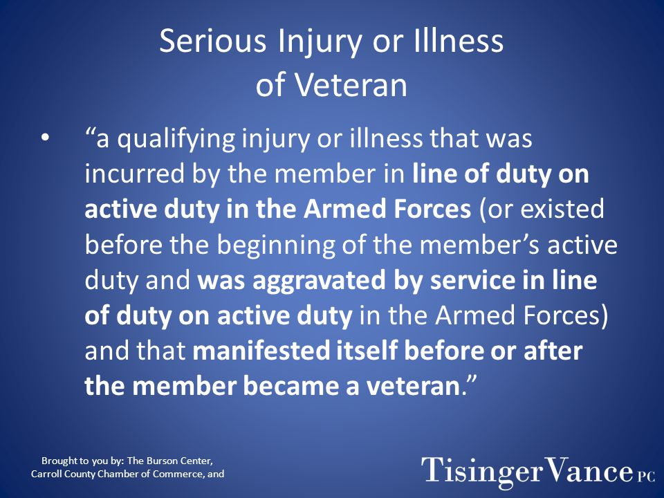 Serious Injury or Illness of Veteran