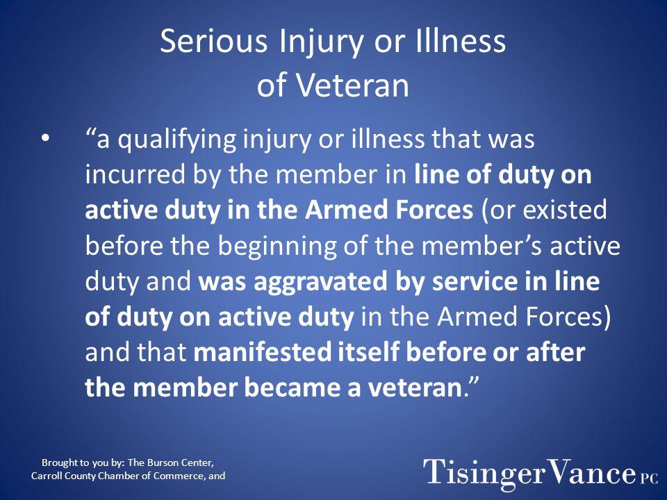 Serious Injury or Illness of Veteran