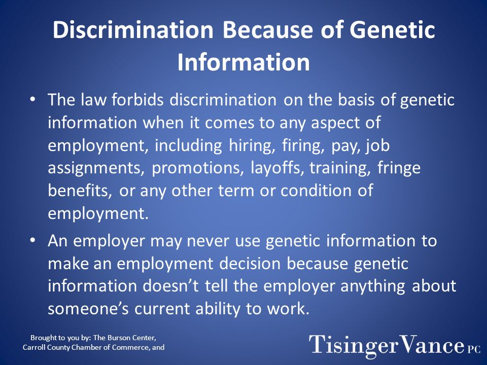 Discrimination Because of Genetic Information