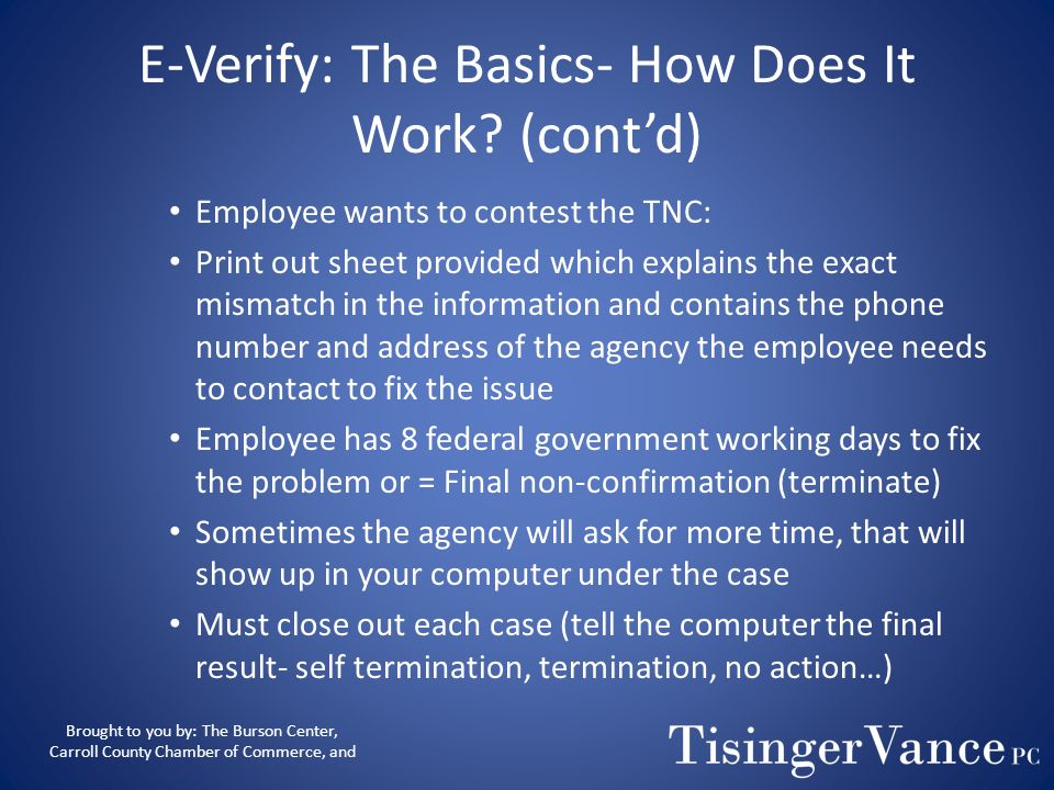 E-Verify: The Basics- How Does It Work (cont'd)