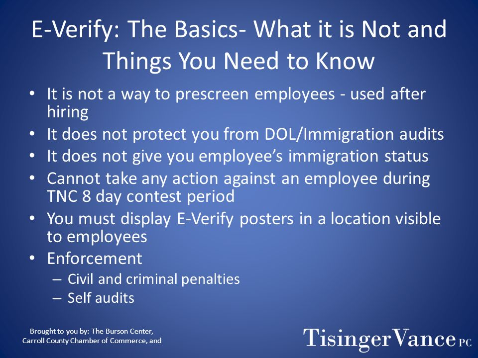 E-Verify: The Basics- What it is Not and Things You Need to Know