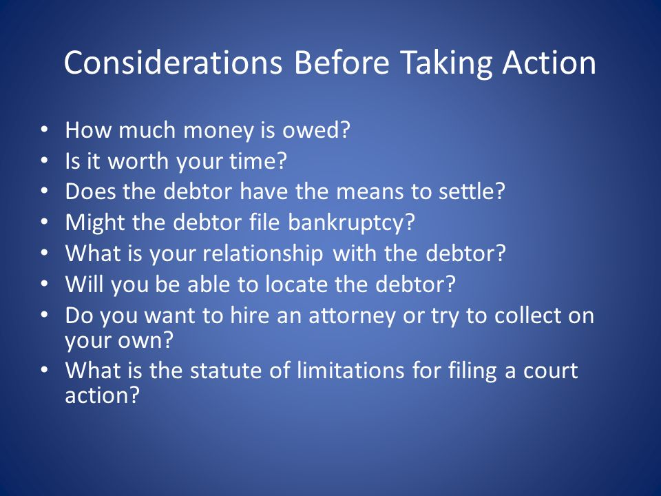 Considerations Before Taking Action
