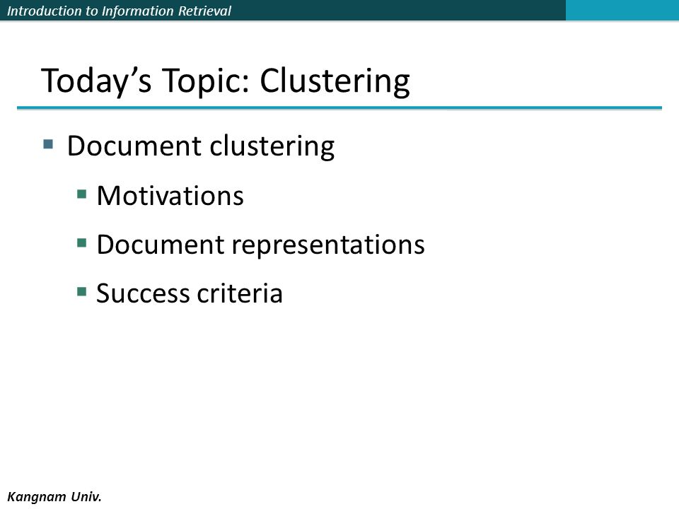 Today's Topic: Clustering