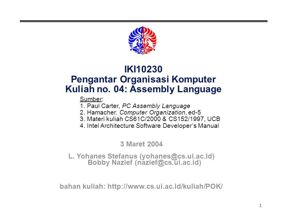 bahan kuliah: http://www.cs.ui.ac.id/kuliah/POK/